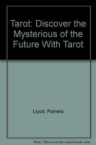 Tarot: Discover the Mysterious of the Future With Tarot