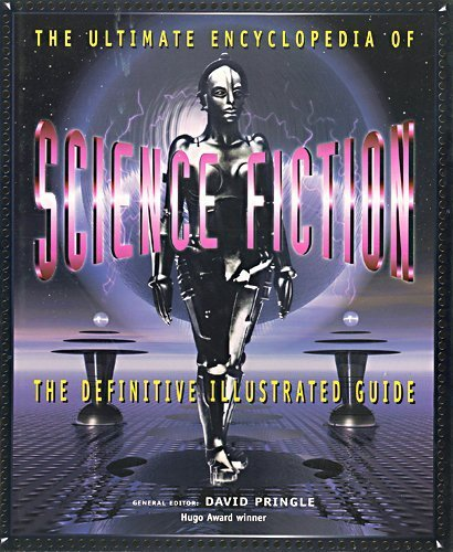 9781572152120: The Ultimate Encyclopedia of Science Fiction: The Definitive Illustrated Guide