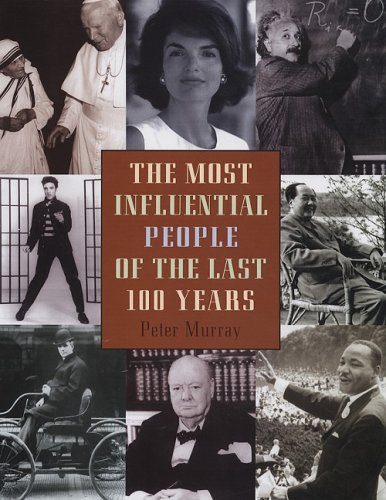 9781572152274: The Most Influential People of the Last 100 Years
