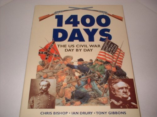 9781572152601: 1400 Days: The Us Civil War Day by Day