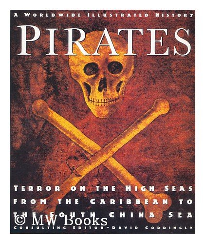 Pirates: Terror on the High Seas from: David Cordingly