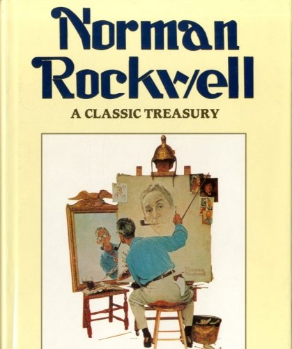 9781572152793: Norman Rockwell: A Classic Treasury