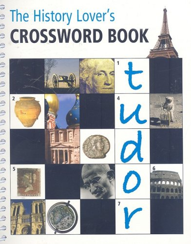 The History Lover's Crossword Book: Michael Curl