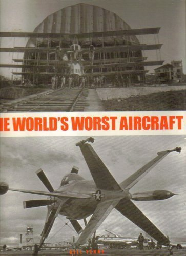 The World's Worst Aircraft: Bill Yenne