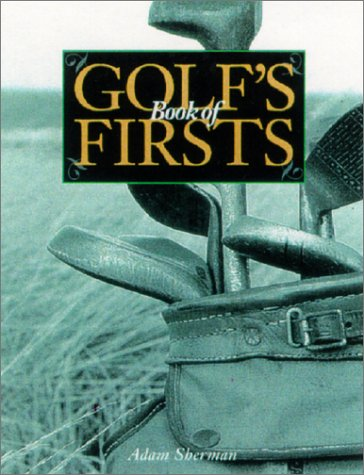 9781572153349: Golf's Book of Firsts