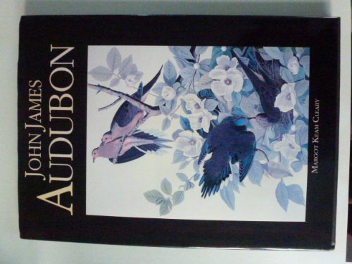 John James Audubon: Margot Keam Cleary