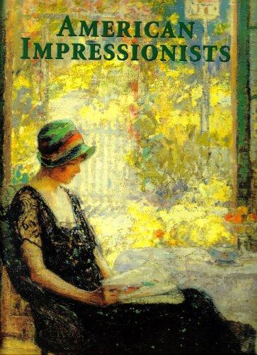 9781572153622: American Impressionists