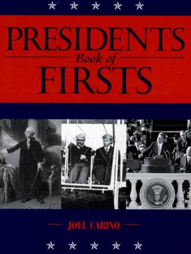 Presidents Book of Firsts (History): Bowman, John