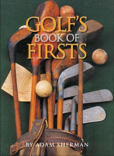 9781572153967: Golf's Book of Firsts