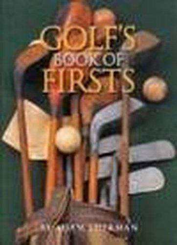 9781572154001: Golfs Book of Firsts