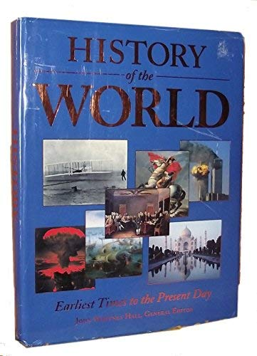 9781572154216: History of the World: Earliest Times to the Present Day