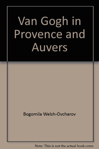9781572154353: Van Gogh in Provence and Auvers