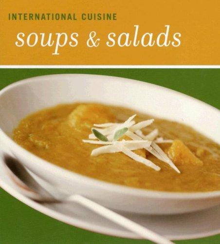 International Cuisine Soups and Salads