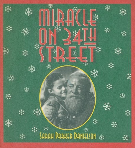 Miracle on 34th Street: Danielson, Sarah Parker