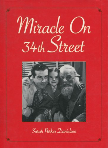 Miracle on 34th Street: Danielson, Sarah P.