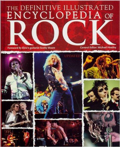 DEFINITIVE ILLUSTRATED ENCYCLOPEDIA OF ROCK