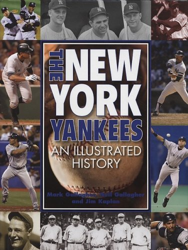 9781572154988: New York Yankees: An Illustrated History