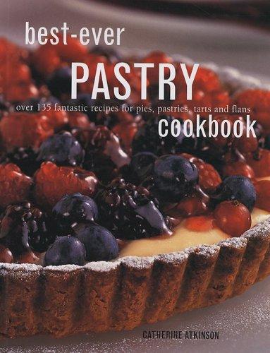 9781572155183: Best-Ever Pastry Cookbook