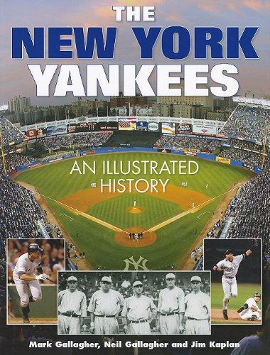 9781572155244: The New York Yankees: An Illustrated History