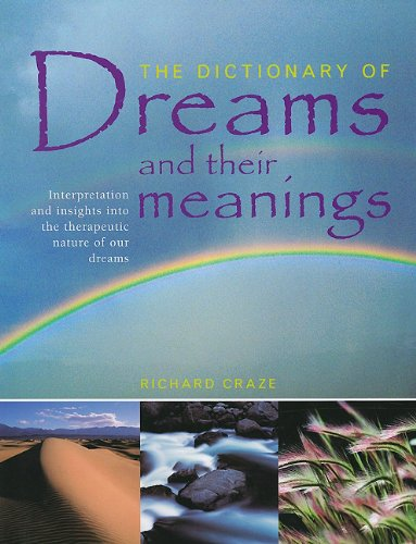 9781572155930: The Dictionary of Dreams and Their Meanings