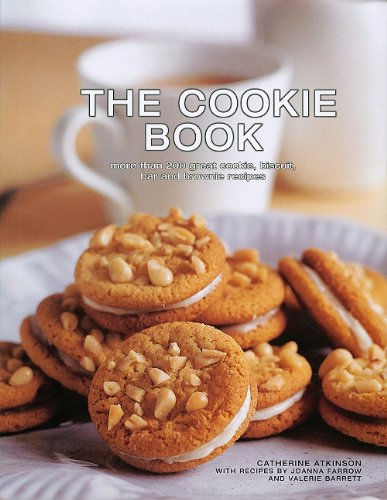 9781572156067: The Cookie Book: More Than 200 Great Cookie, Biscuit, Bar and Brownie Recipes