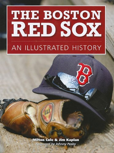 9781572156128: The Boston Red Sox: An Illustrated History