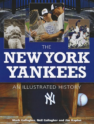 9781572156135: The New York Yankees: An Illustrated History