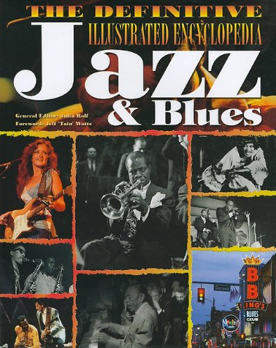 9781572156685: The Definitive Illustrated Encyclopedia of Jazz & Blues