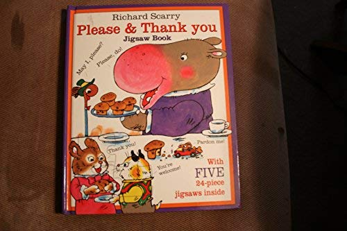 Richard Scarry Please & Thank You Jigsaw Book: Scarry, Richard