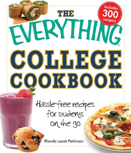 The Everything College Cookbook: Hassle free recipes for students on the go (Everything Books): ...