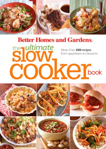 BH&G Ultimate Slow Cooker Book World Edition (Better Homes & Gardens Ultimate): Better ...