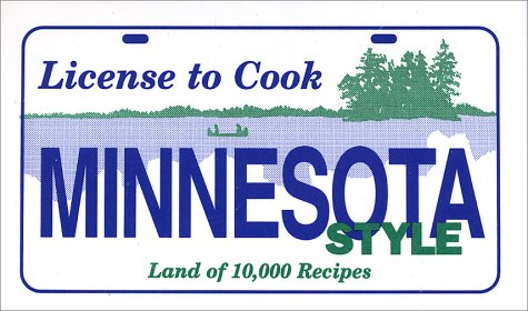 9781572160286: License to Cook Minnesota Style