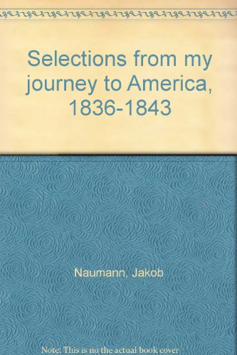 9781572160781: Selections from my journey to America, 1836-1843
