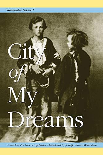 9781572160880: City of My Dreams (Stockholm Series, Vol. 1)