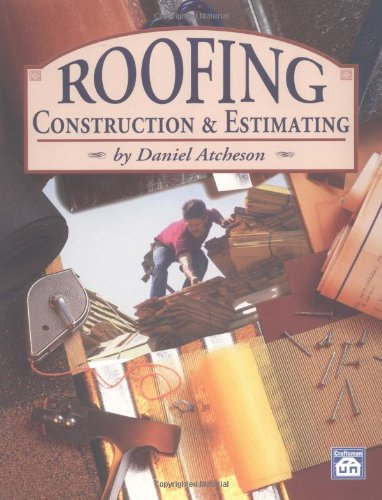 9781572180079: Roofing Construction & Estimating