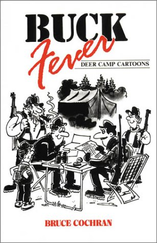 9781572230019: Buck Fever: Deer Camp Cartoons