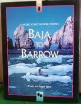 9781572230224: Baja to Barrow: A Pacific Coast Wildlife Odyssey
