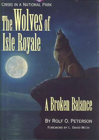 9781572230316: The Wolves of Isle Royale: A Broken Balance