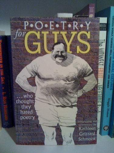 Poetry for Guys: ... Who Thought They