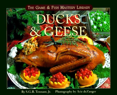 9781572232020: Ducks & Geese (The Game & Fish Mastery Library)