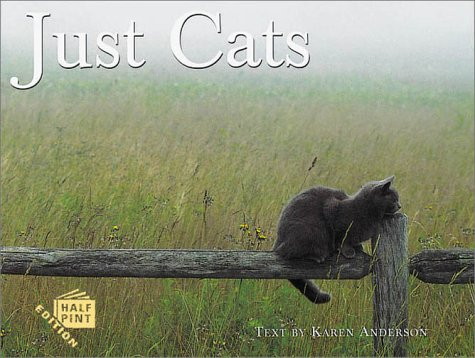9781572232204: Just Cats (Half Pint Book Series)