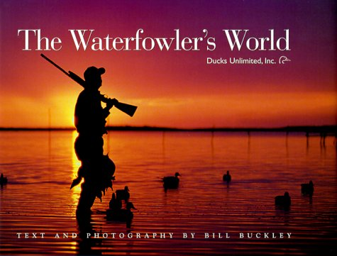9781572232815: The Waterfowler's World