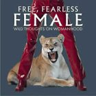 9781572238855: Free, Fearless Female: Wild Thoughts on Womanhood