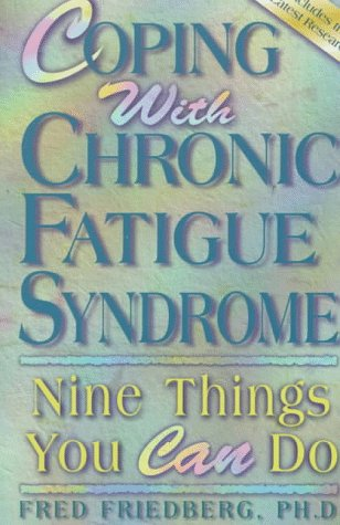 9781572240193: Coping with Chronic Fatigue Syndrome: Nine Things You Can Do