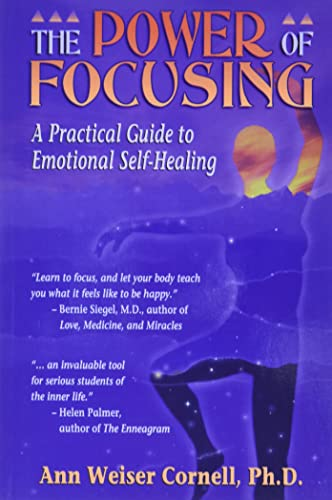 9781572240445: The Power of Focusing: A Practical Guide to Emotional Self-Healing