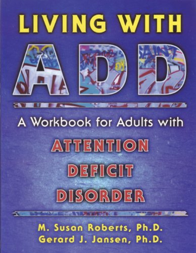 how to live with attention deficit disorder If you're a parent of a child who's recently been diagnosed with attention deficit hyperactivity disorder (adhd), you may be devastated and overwhelmed.