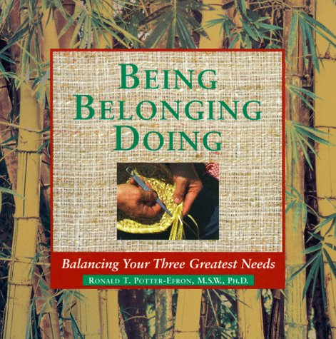 9781572241039: Being, Belonging, Doing: Balancing the Critical Needs in Your Life
