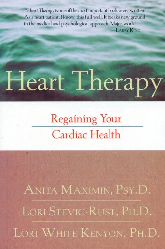 Heart Therapy: Regaining Your Cardiac Health: Anita Maximin, Lori