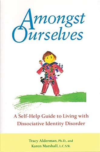 9781572241220: Amongst Ourselves: Self-help Guide to Living with Dissociative Disorder