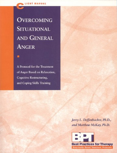9781572242050: Overcoming Situational and General Anger - Client Manual (Best Practices for Therapy)
